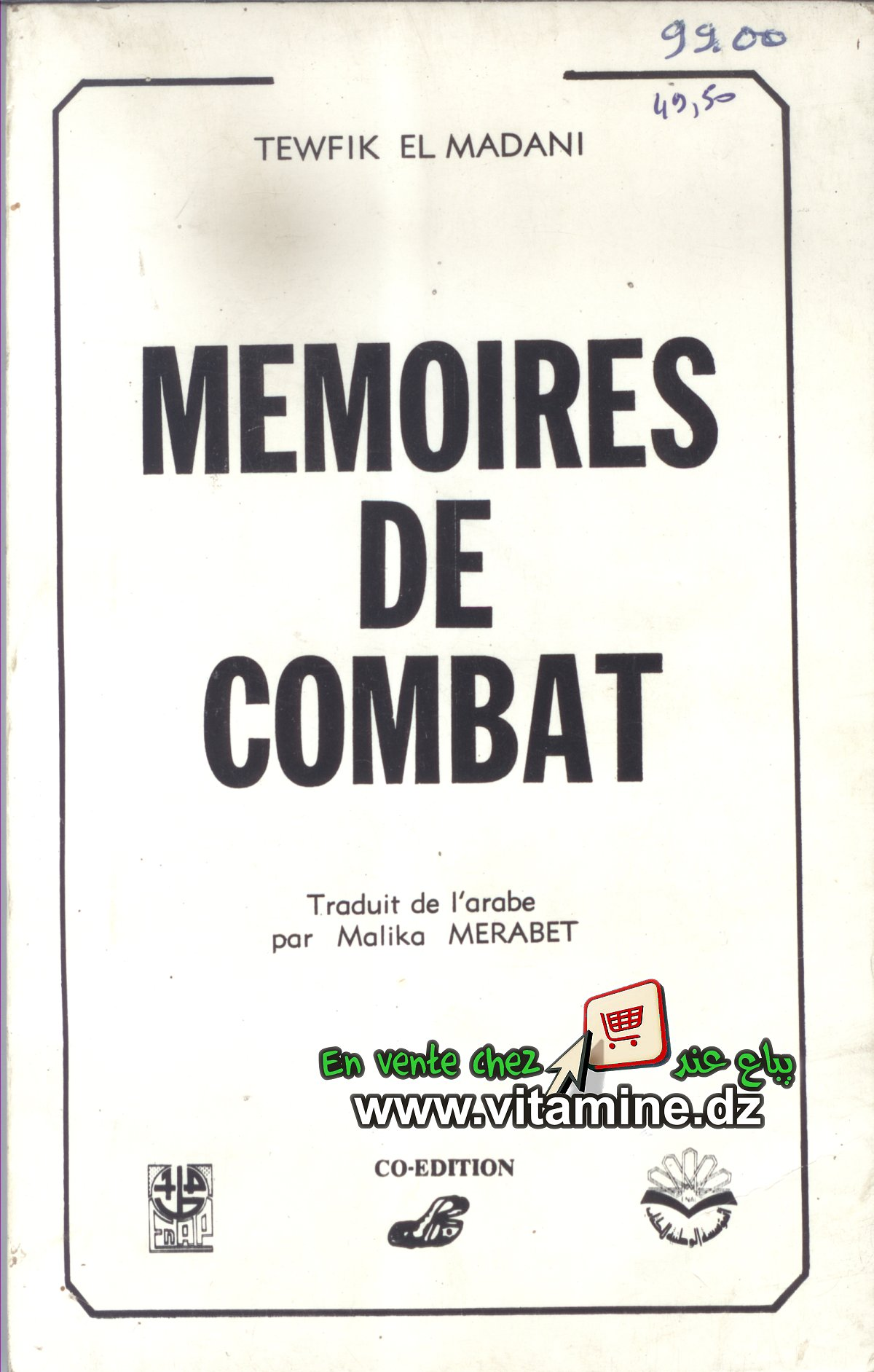 Tewfik El Madani - Mémoires de combat