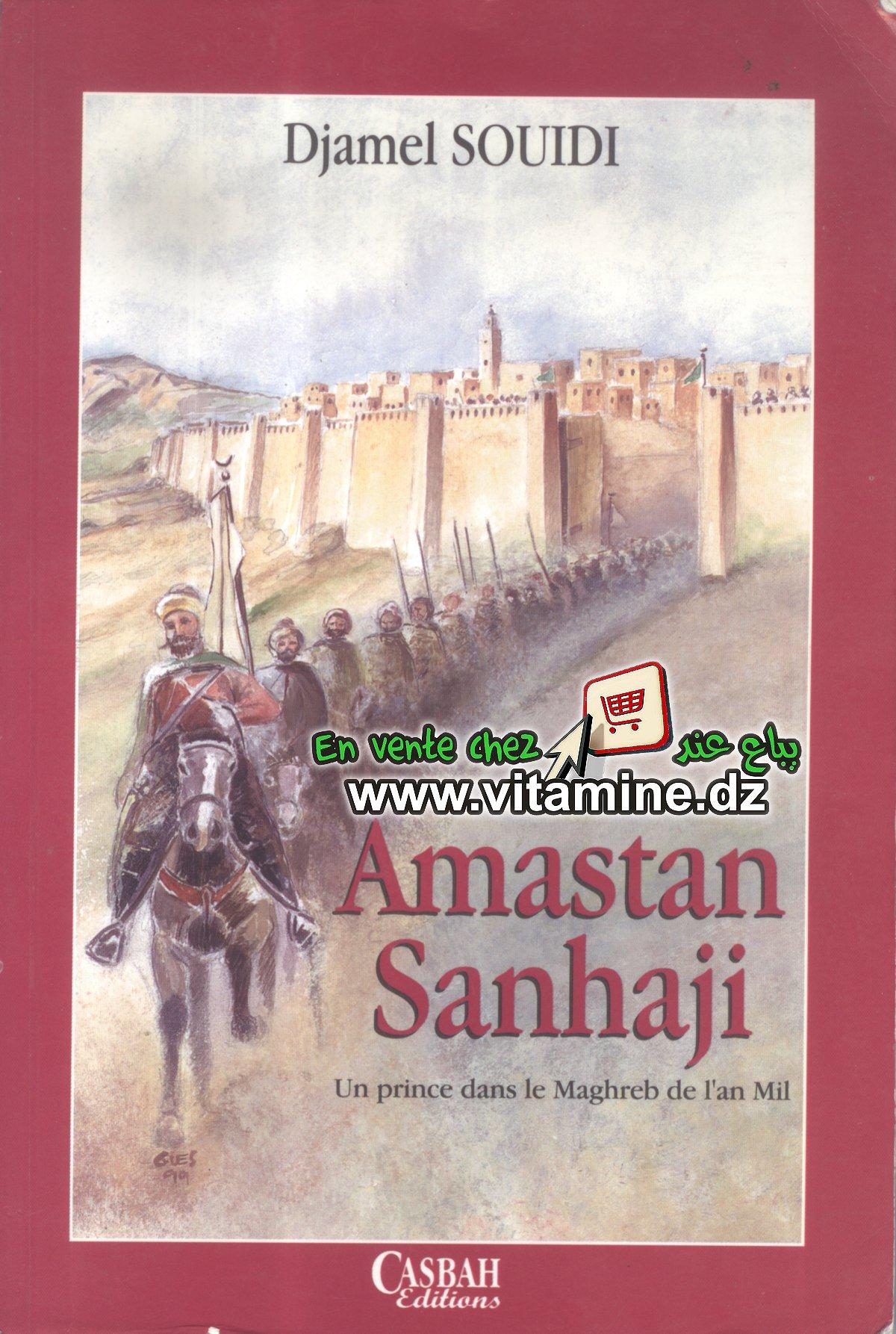 Djamel Souidi - Amastan Sanhaji