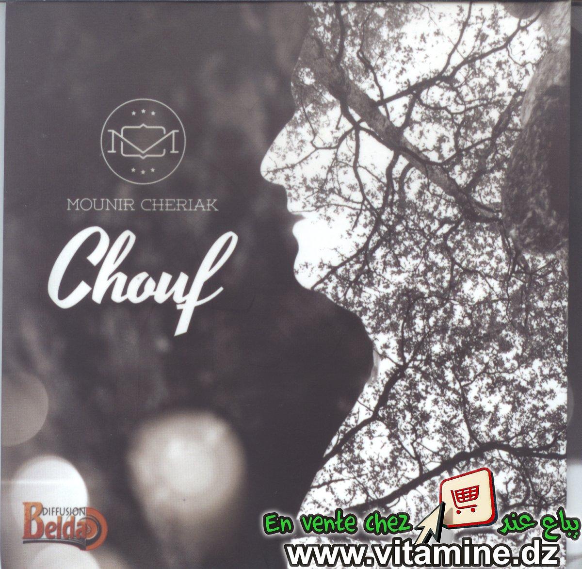 Mounir Cheriak - Chouf