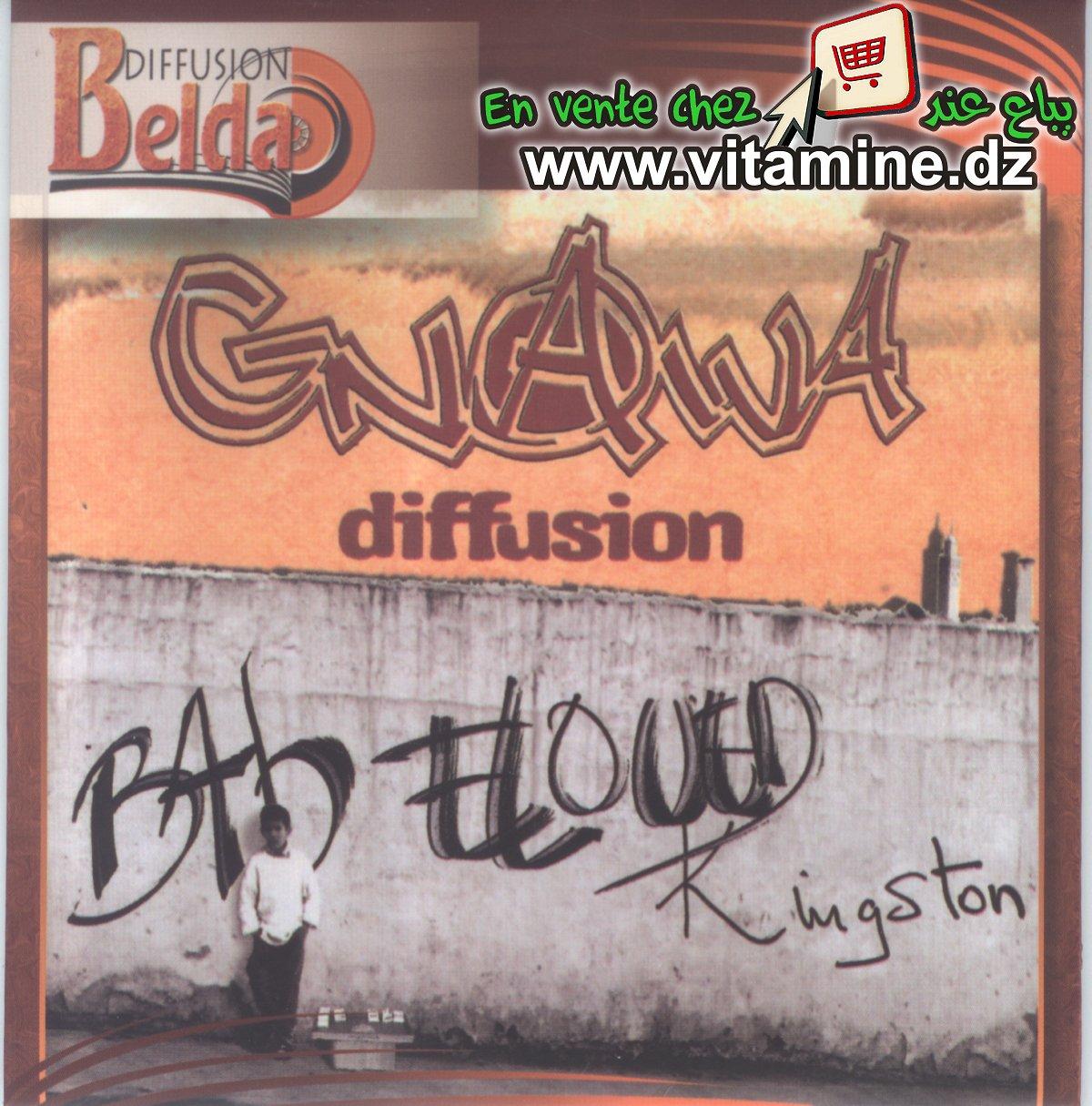 Gnawa diffusion - Bab Eloued Kingston