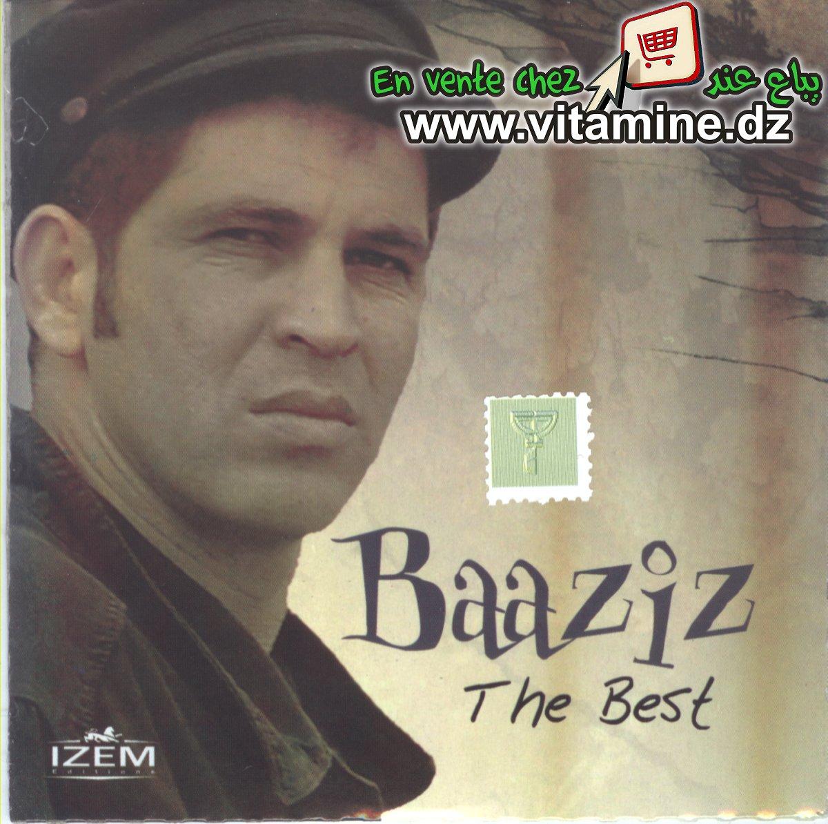 Baaziz - The best