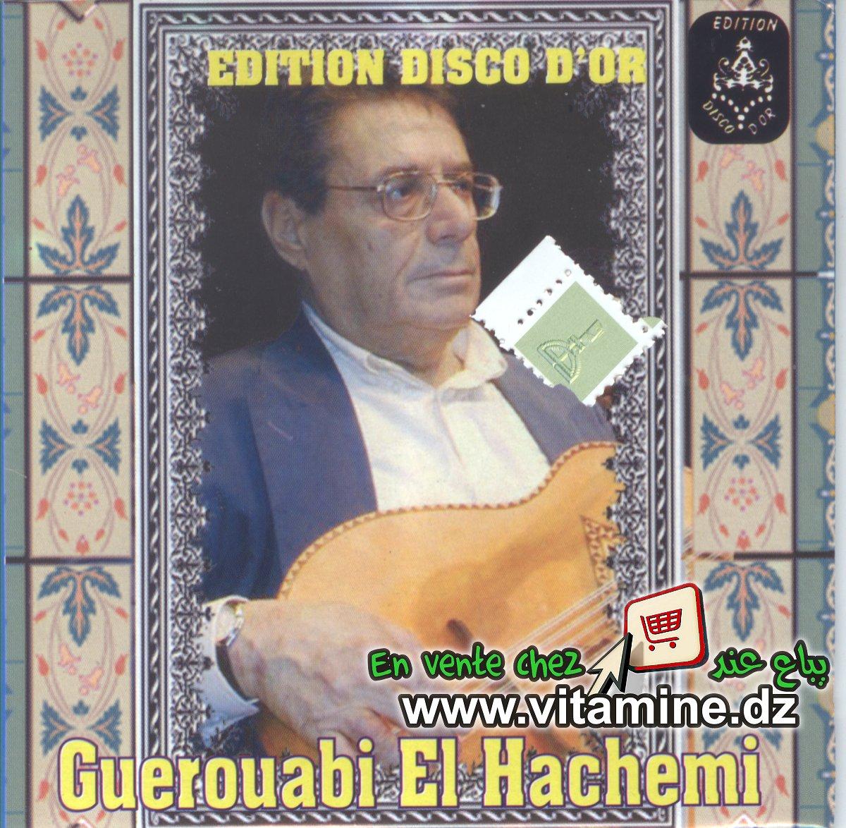 El Hachemi Guerouabi - compilation 1