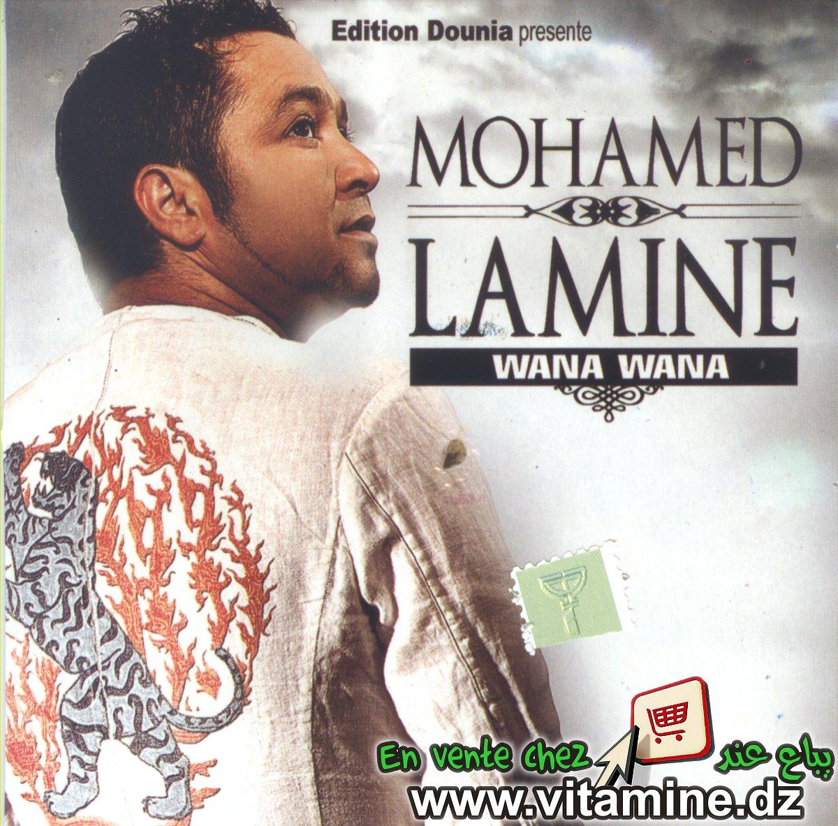 cheb mohamed lamine wana wana
