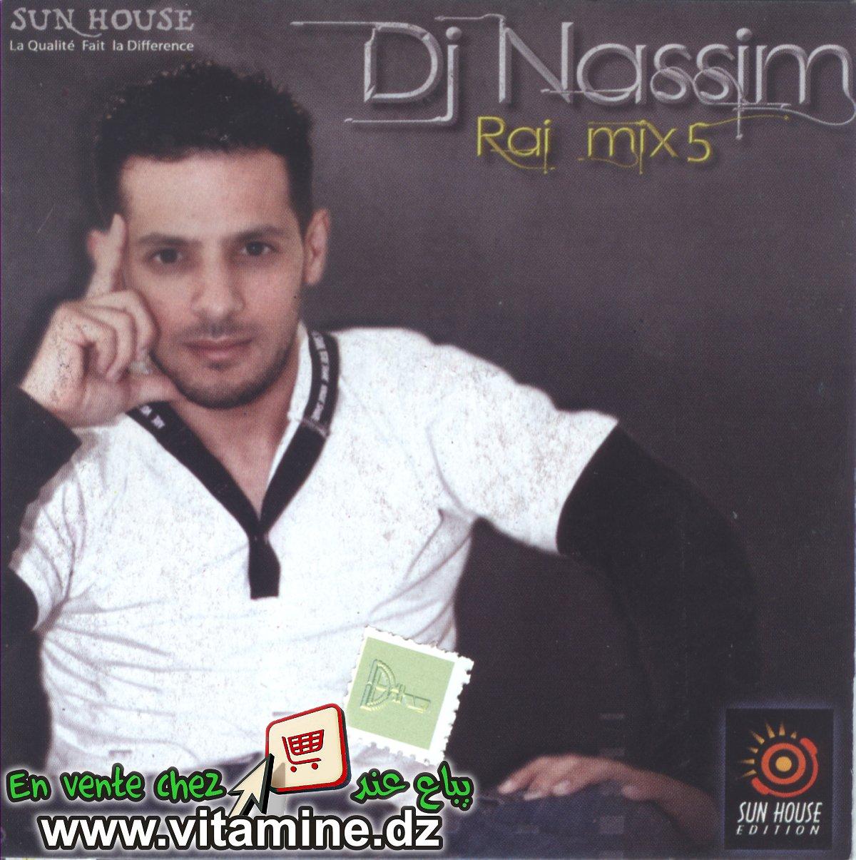 Dj Nassim - Rai mix 5