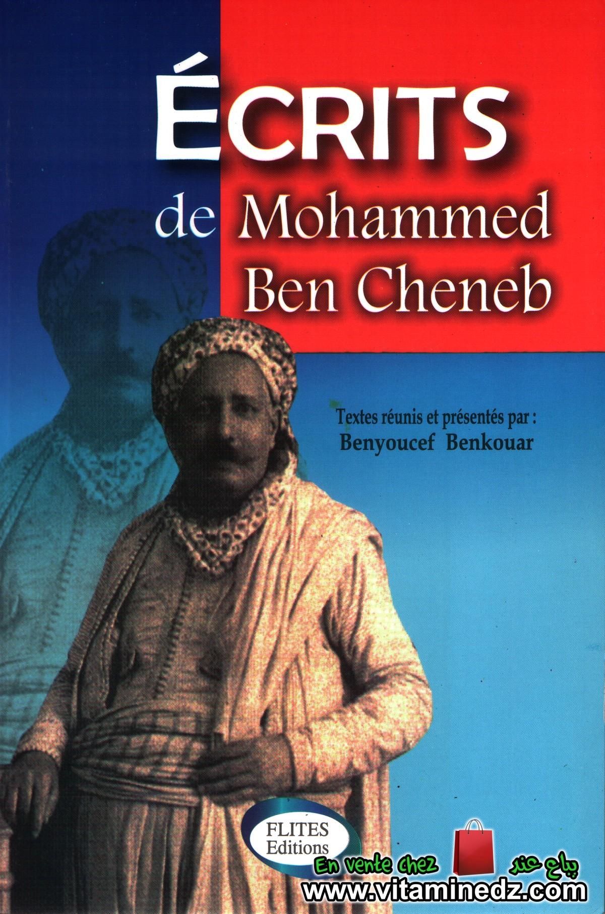 Benyoucef Benkouar - Ecrits de Mohammed Ben Cheneb