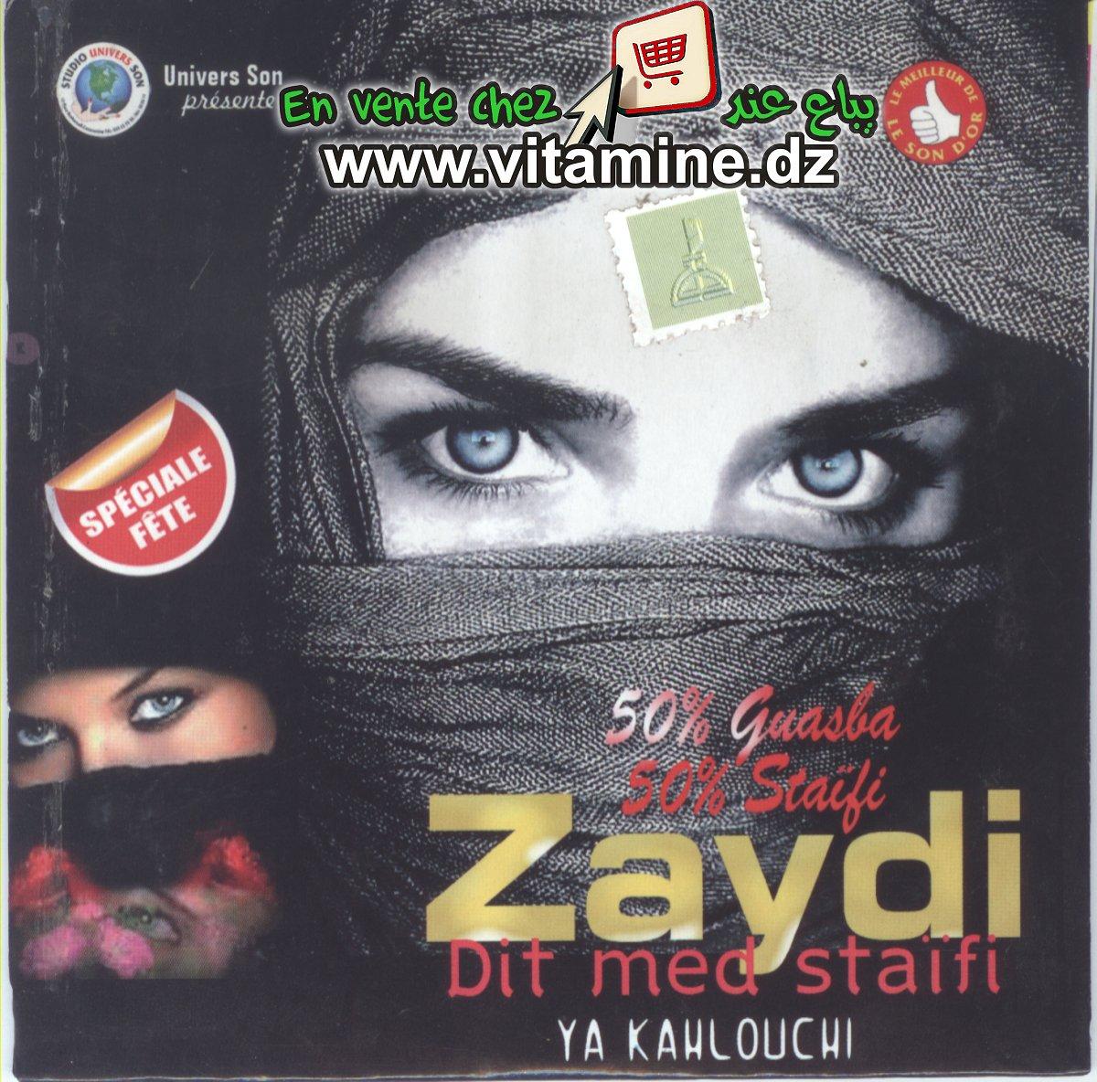 Zaydi (dit Mohamed Staifi) - Ya kahlouchi