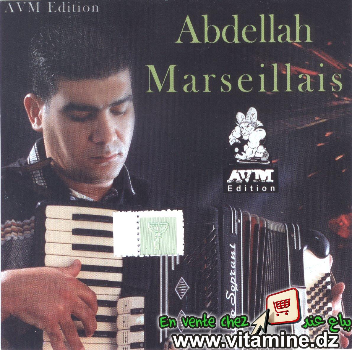 Abdellah marseillais - Compilation