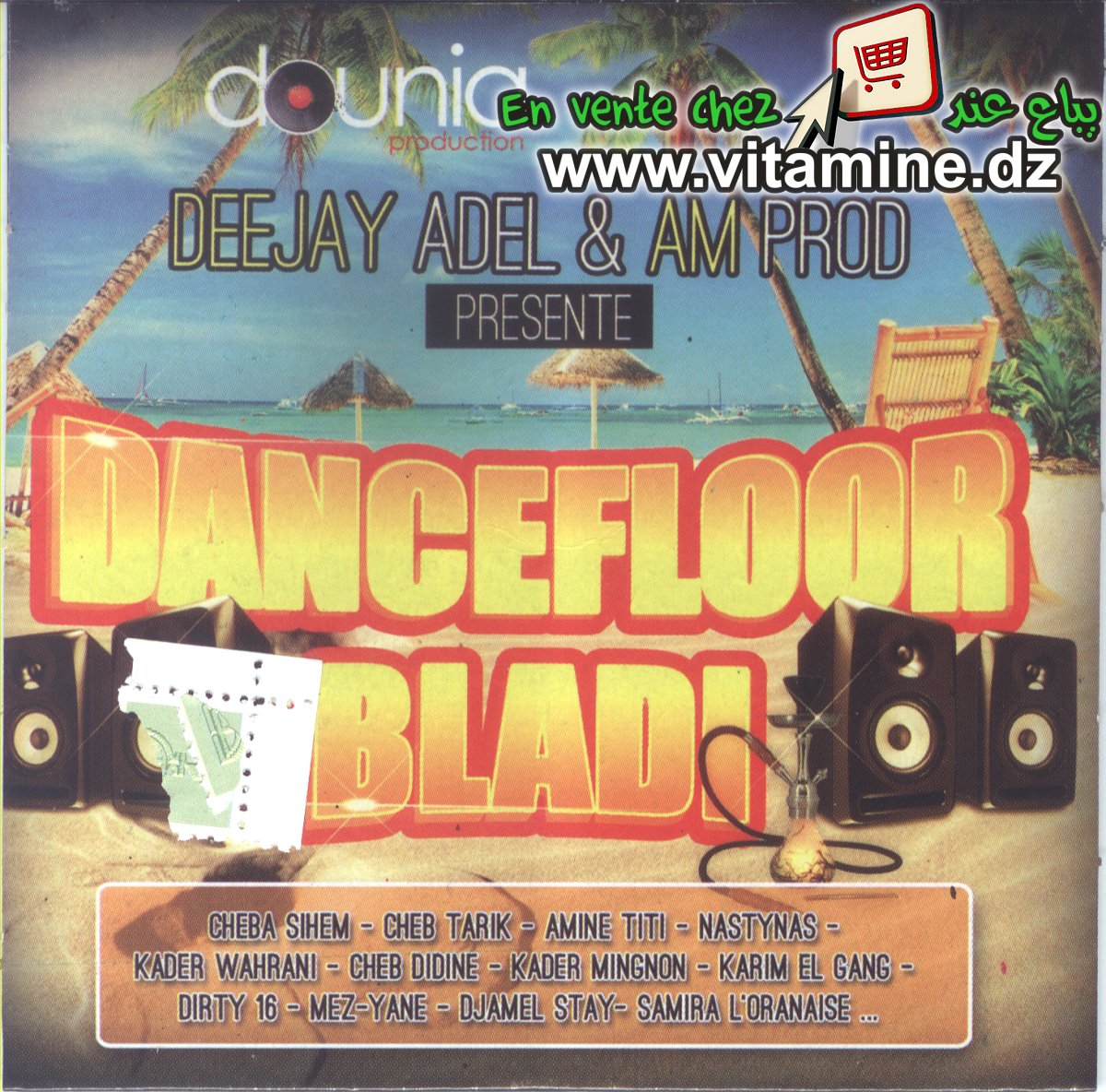 Deejay Adel & Am Prod - Dancefloor Bladi