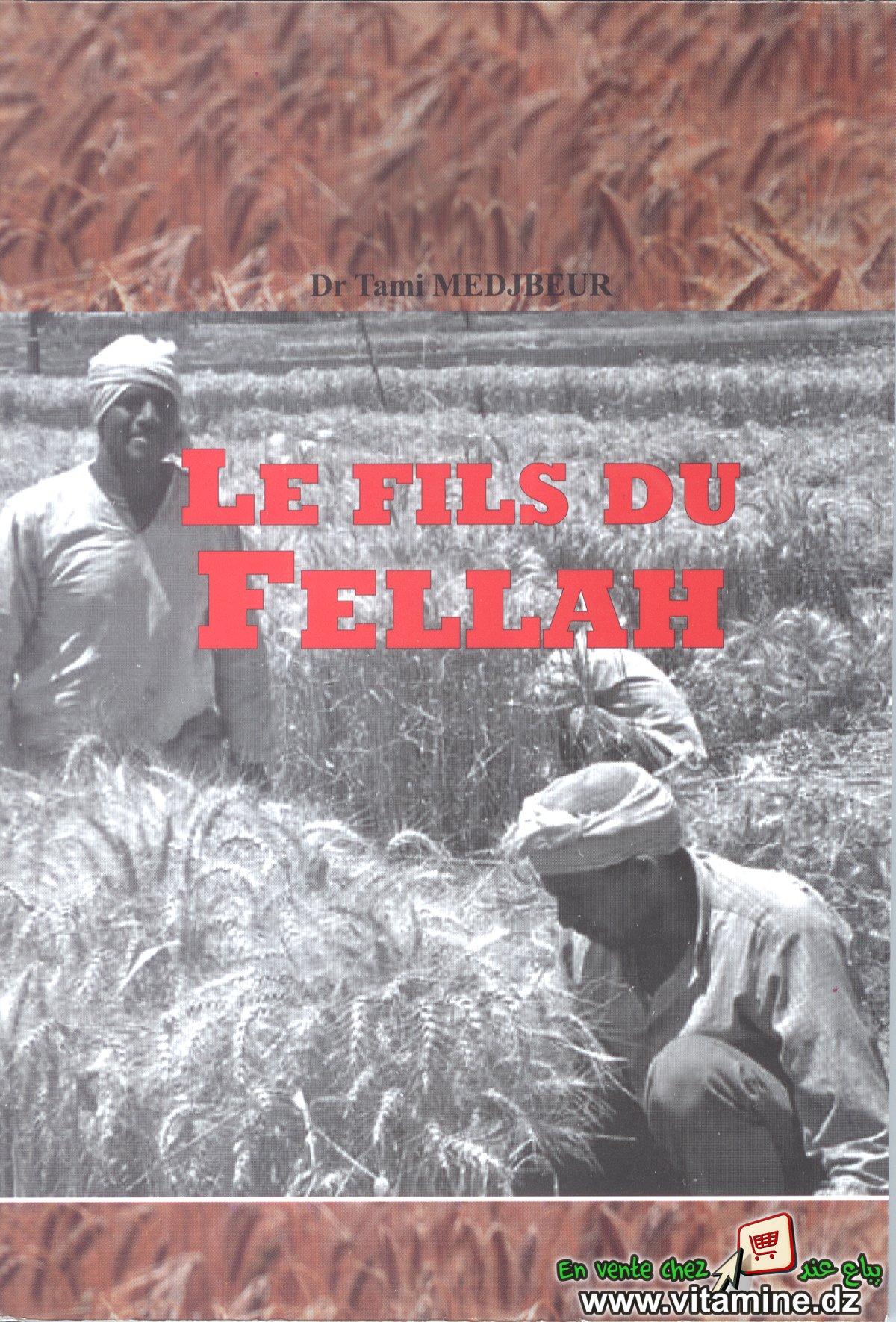 Tami Medjbeur - Le fils du Fellah