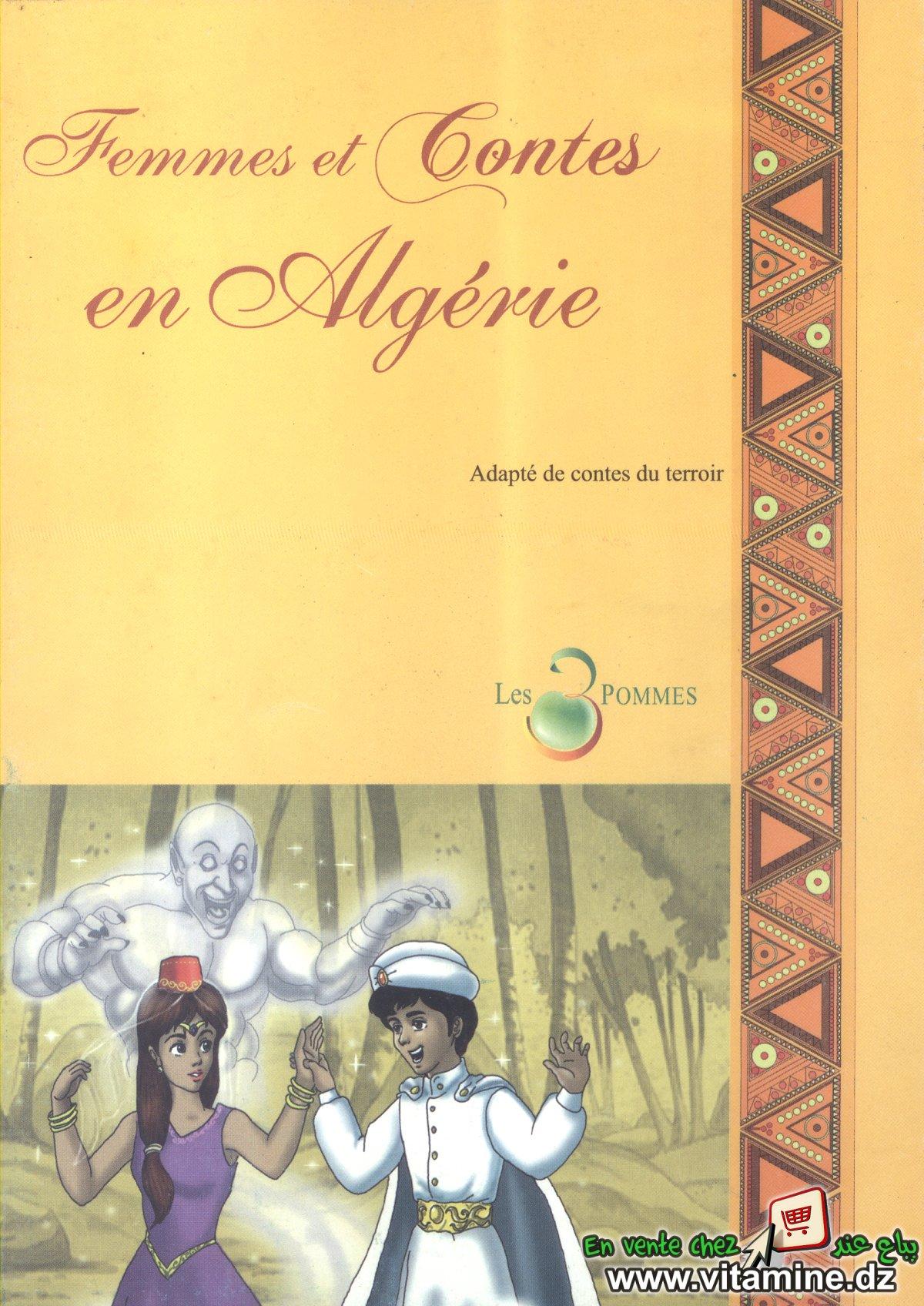 Contes du patrimoine - Femmes et Contes en Algérie