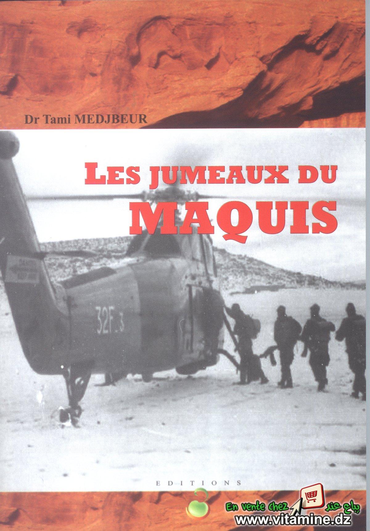 Tami Medjbeur - Les jumeaux du Maquis