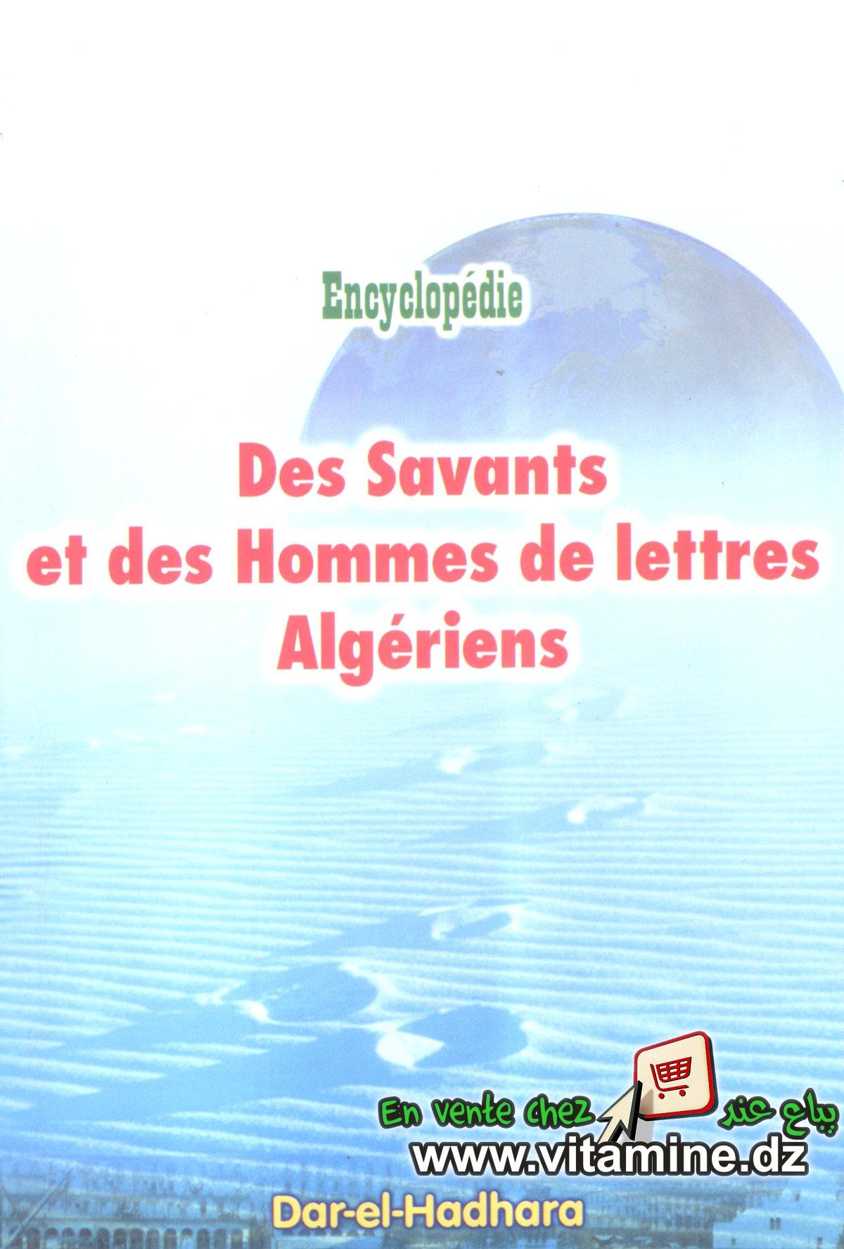 Encyclopédie des Savants et des Hommes de Lettres Algériens - Dar El-Hadhara