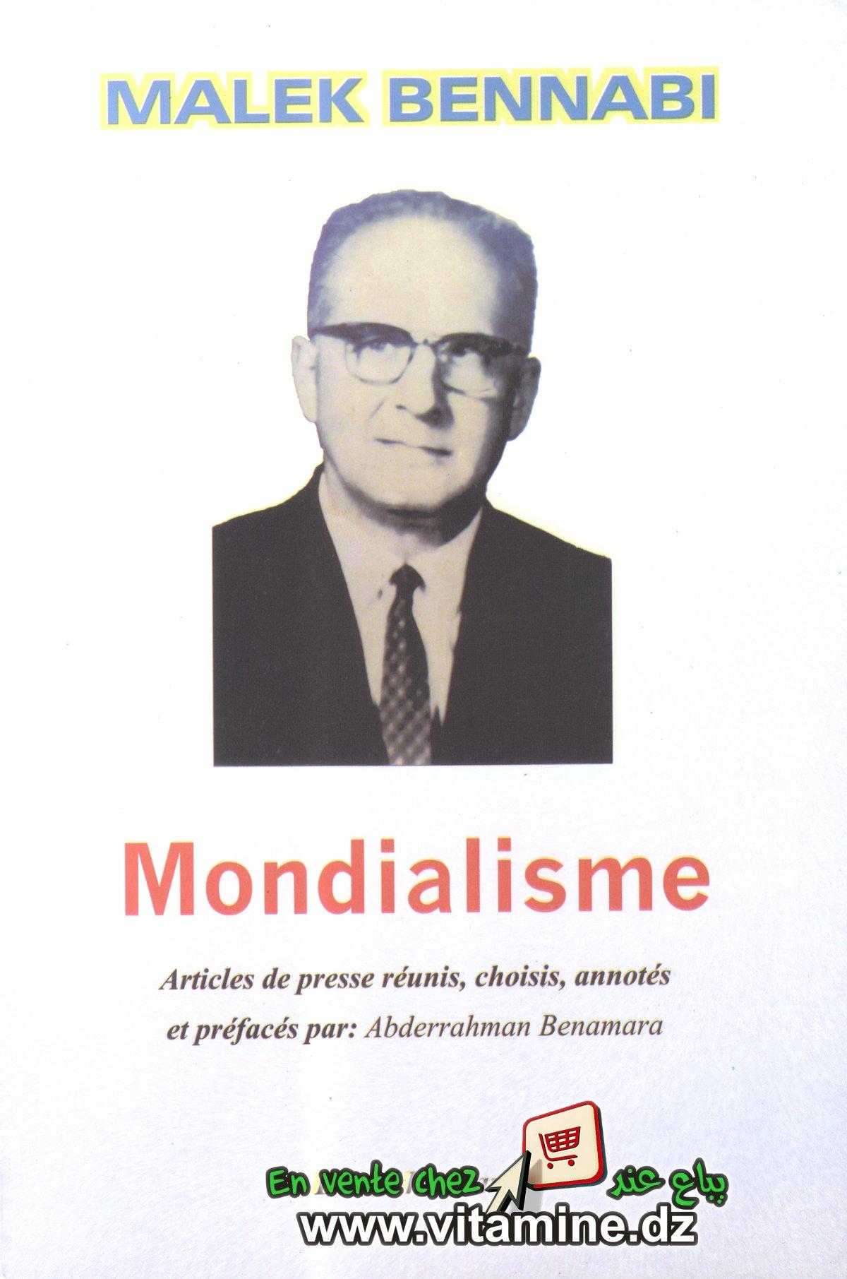 Malek Bennabi - Mondialisme