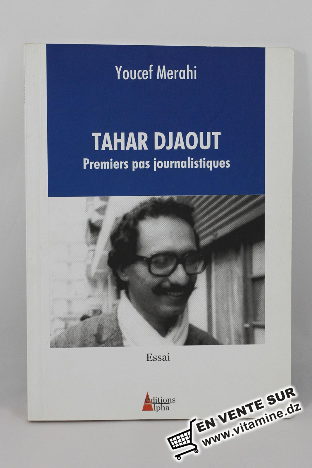Youcef Merahi - Tahar Djaout, Premiers pas journalistiques