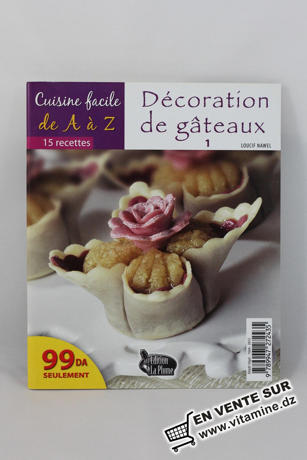 Cuisine facile de A à Z - Décoration de gâteaux 1