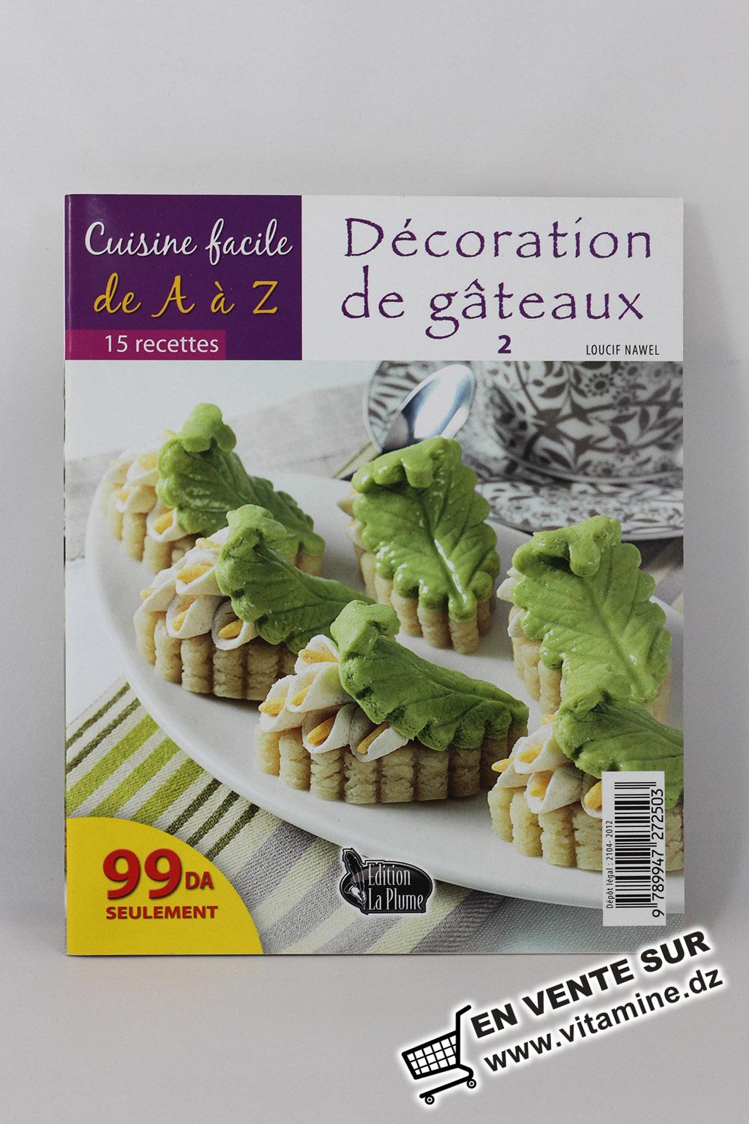 Cuisine facile de A à Z - Décoration de gâteaux 2
