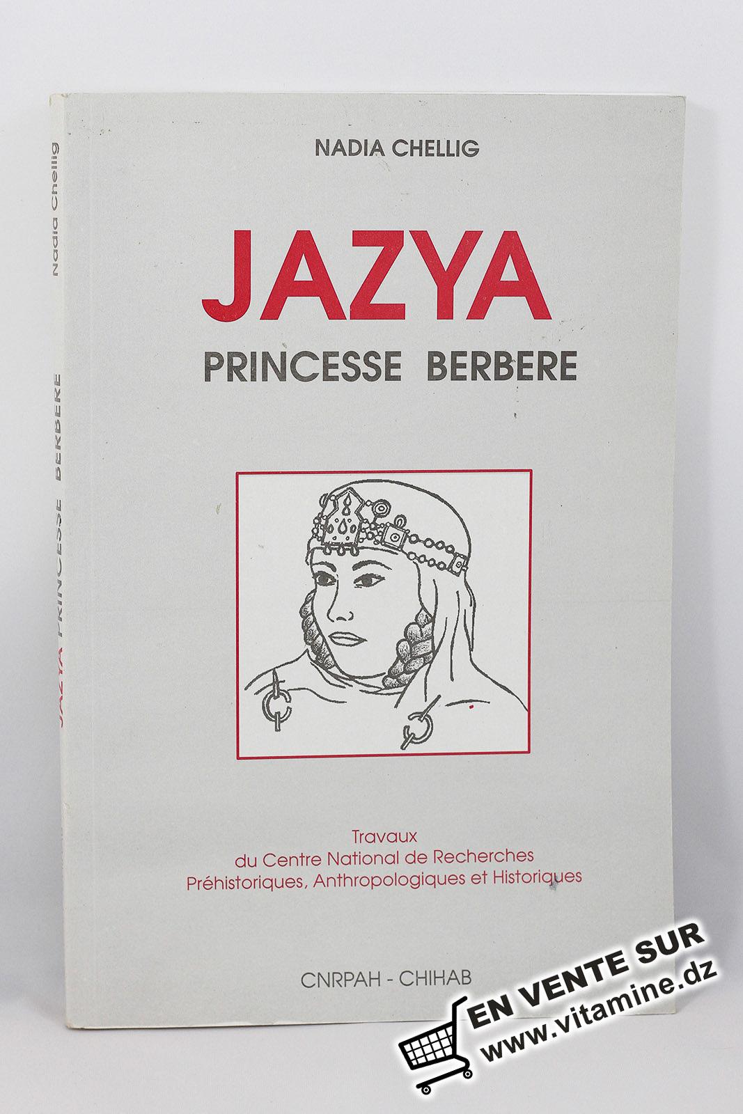 Nadia Chellig - Jazya princesse berbere