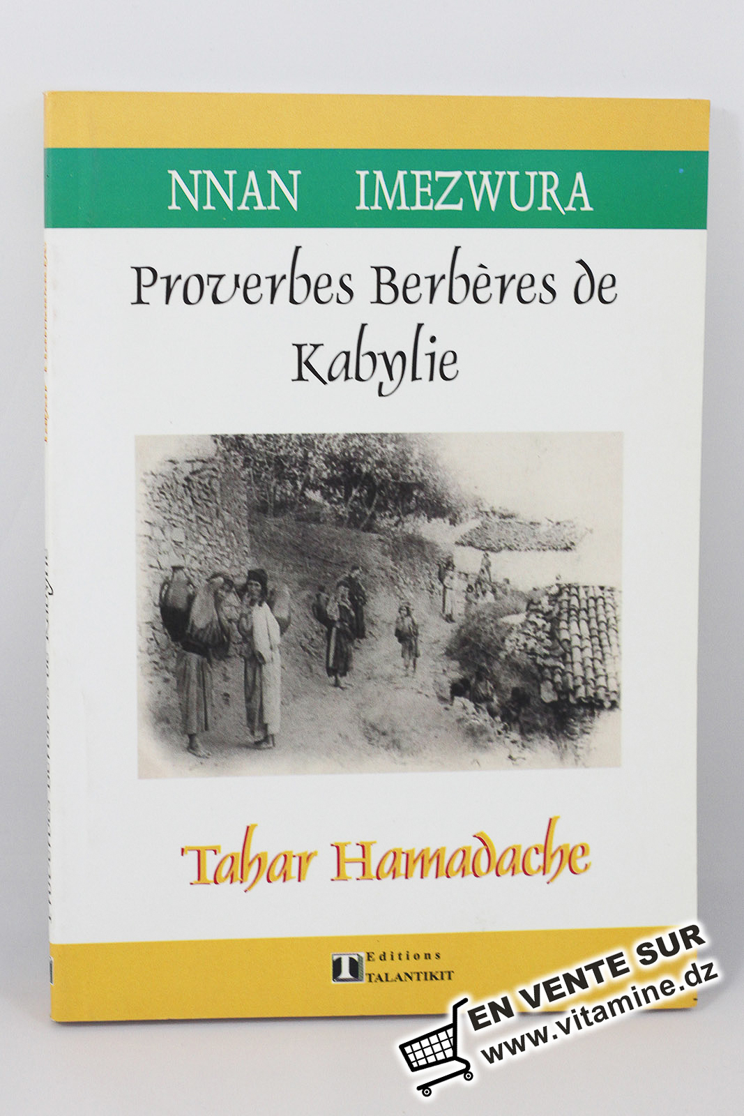 Tahar Hamadache - Proverbes Berbères de Kabylie