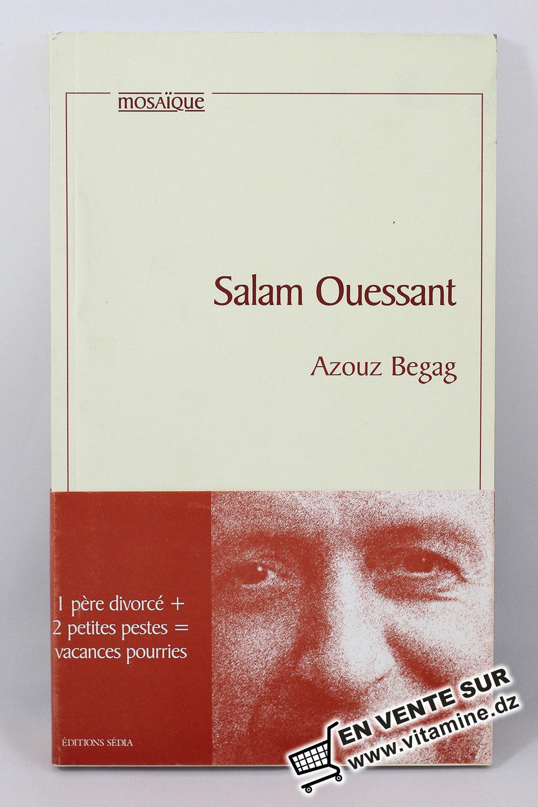 Azouz Begag - Salam Ouessant
