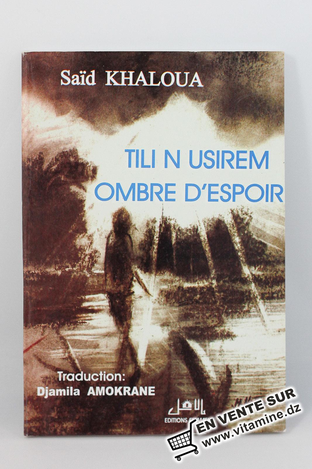 Said Khaloua - Tili N Usirem (Ombre d'Espoir)