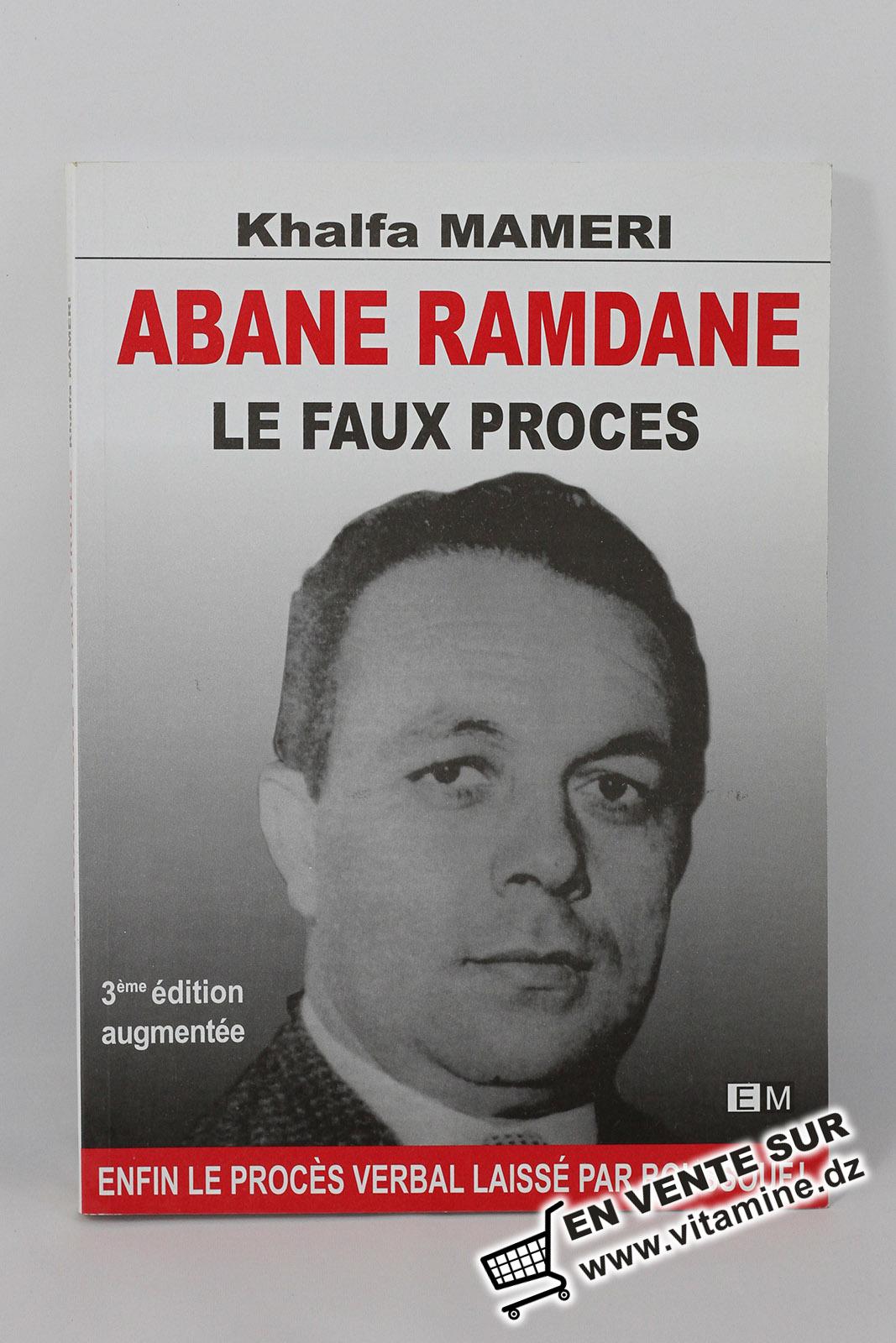 Khalfa MAMERI - ABANE RAMDANE, Le faux procès
