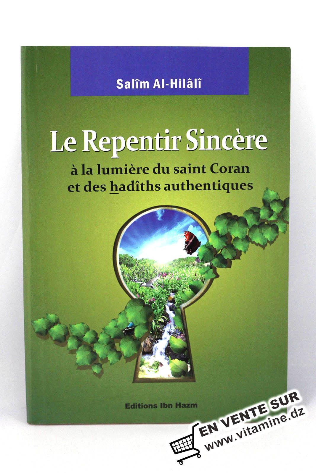 Salim Al-Hilali - Le repentir sincère