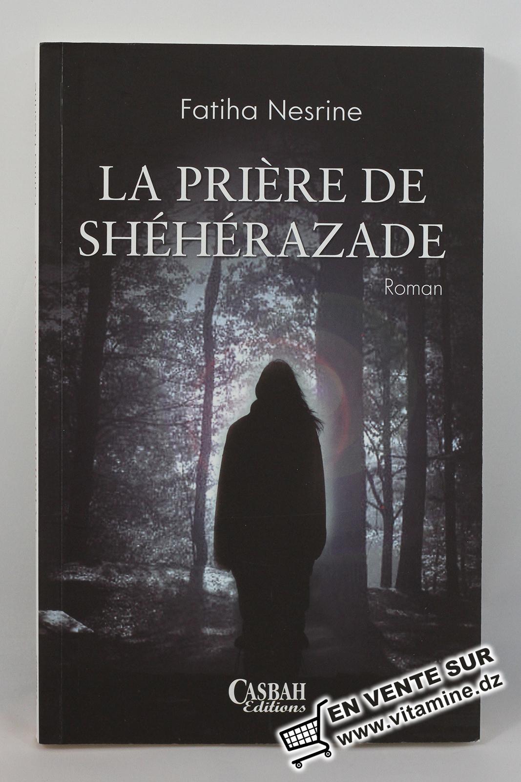 Fatiha Nesrine - La Prière de Shéhérazade