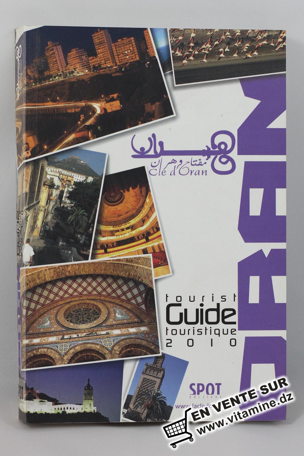 Clé d'Oran - Guide touristique 2010