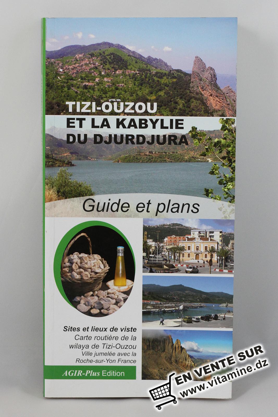 Tizi Ouzou et la Kabylie du Djurdjura - Guide et plans