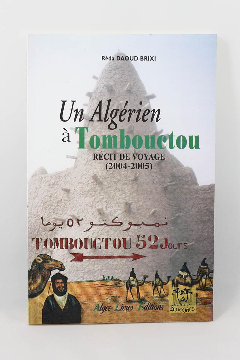 Réda Brixi - Un Algérien à Tombouctou, récit de voyage (2004-2005)