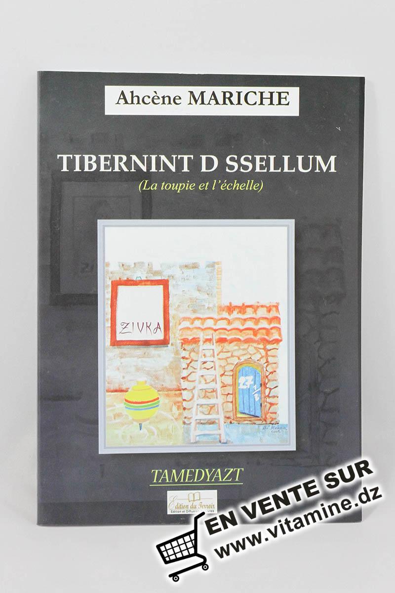 Ahcène Mariache - Tibernint D Ssellum ( la toupie et l'échelle)