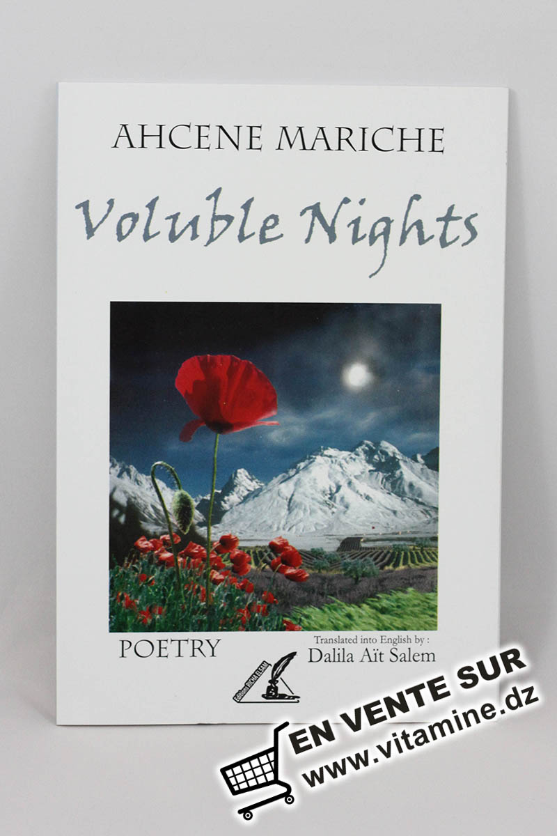 Ahcene Mariche - Voluble nights (nuits volubiles)