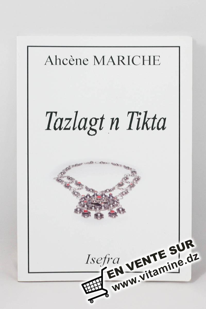 Ahcène Mariche - Tazlagt n Tikta