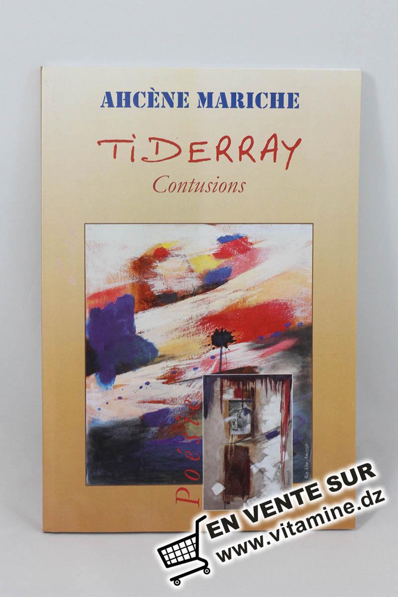 Ahcène Mariche - Tiderray, Contusions