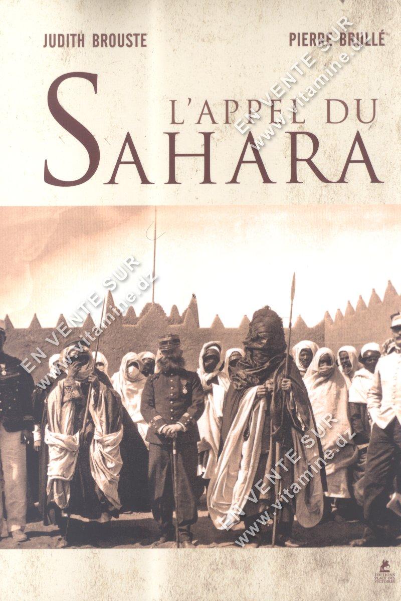 Judith Brouste et Pierre Brullé - L'APPEL AU SAHARA
