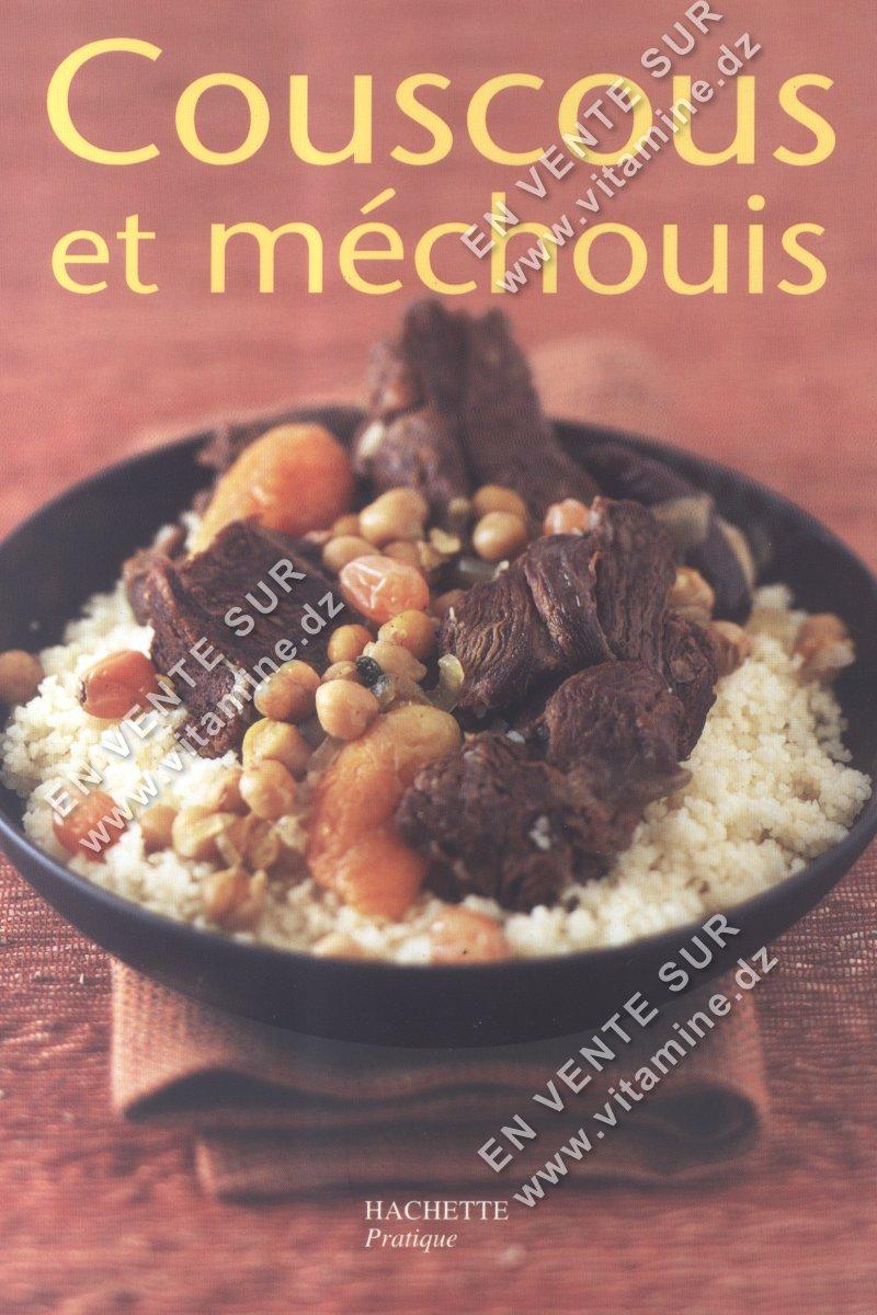 Ghislaine Danan-Bénady - Couscous et méchouis (Broché)