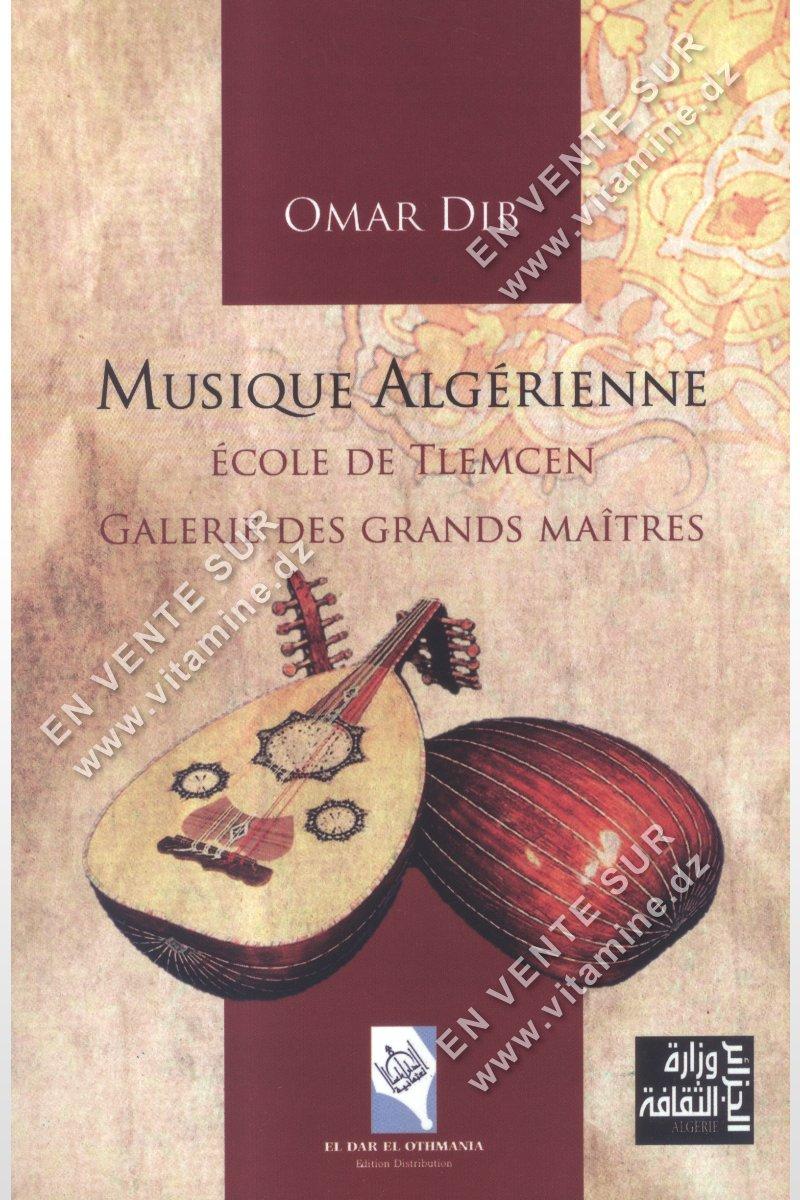 Omar Dib - Musique Algérienne - Ecole De Tlemcen Galerie Des Grands Maîtres