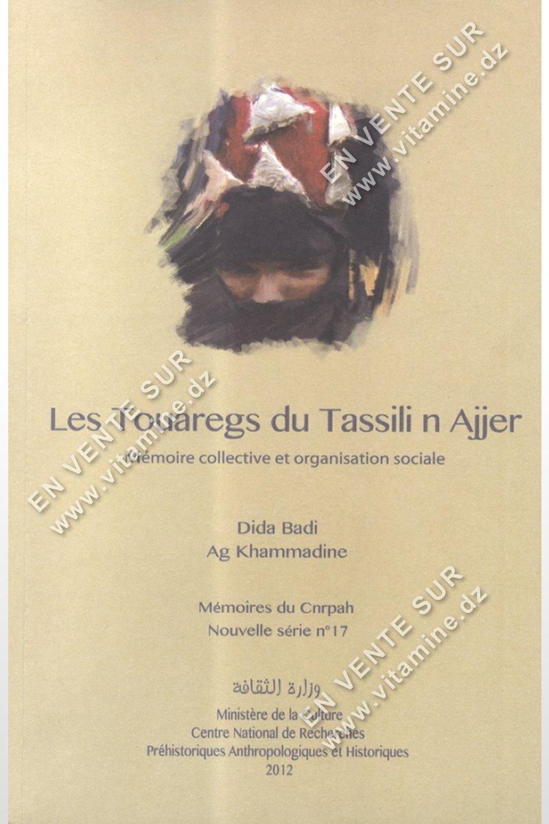 Dida Badi - Ag Khammadibe - Les Touaregs du Tassili n Ajjer