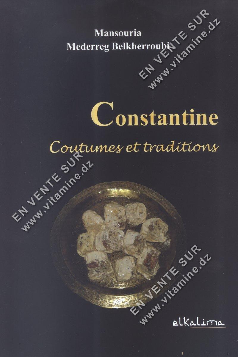 Mansouria Mederreg Belkherroubi – Constantine Coutumes et Traditions