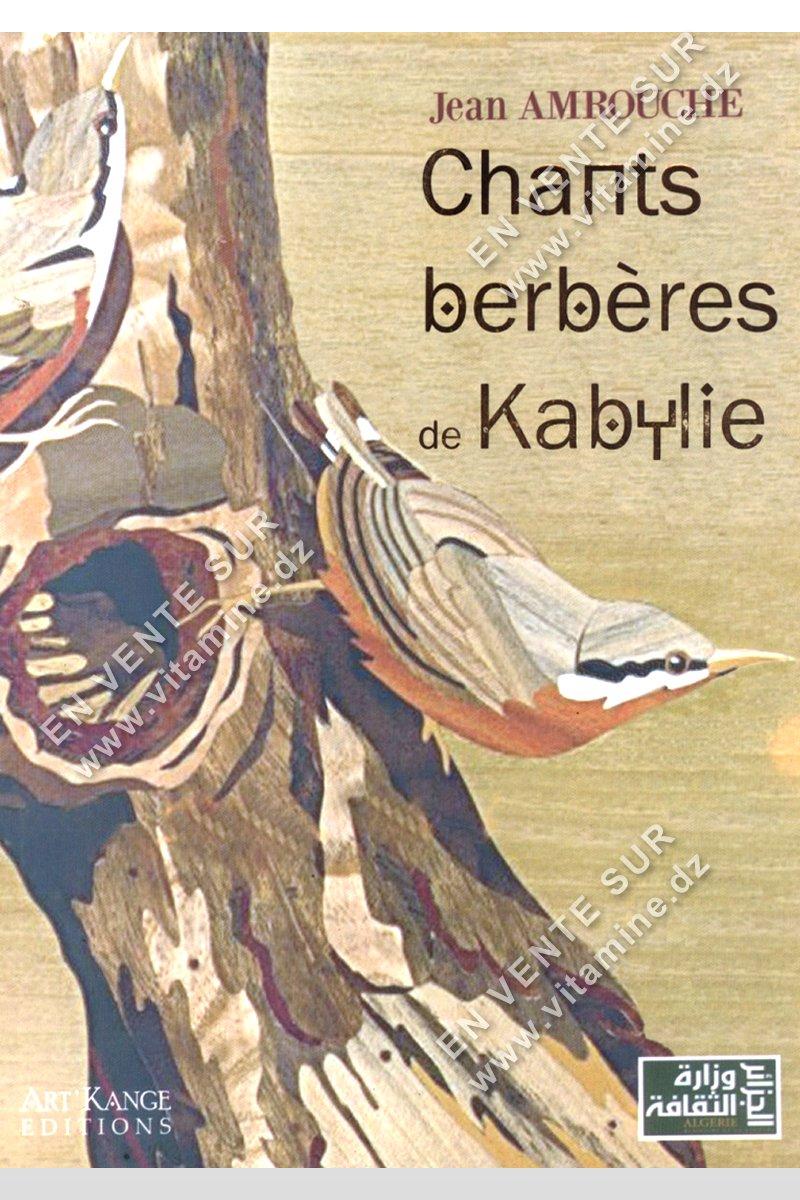 Jean Amrouche - Chants berbères de Kabylie