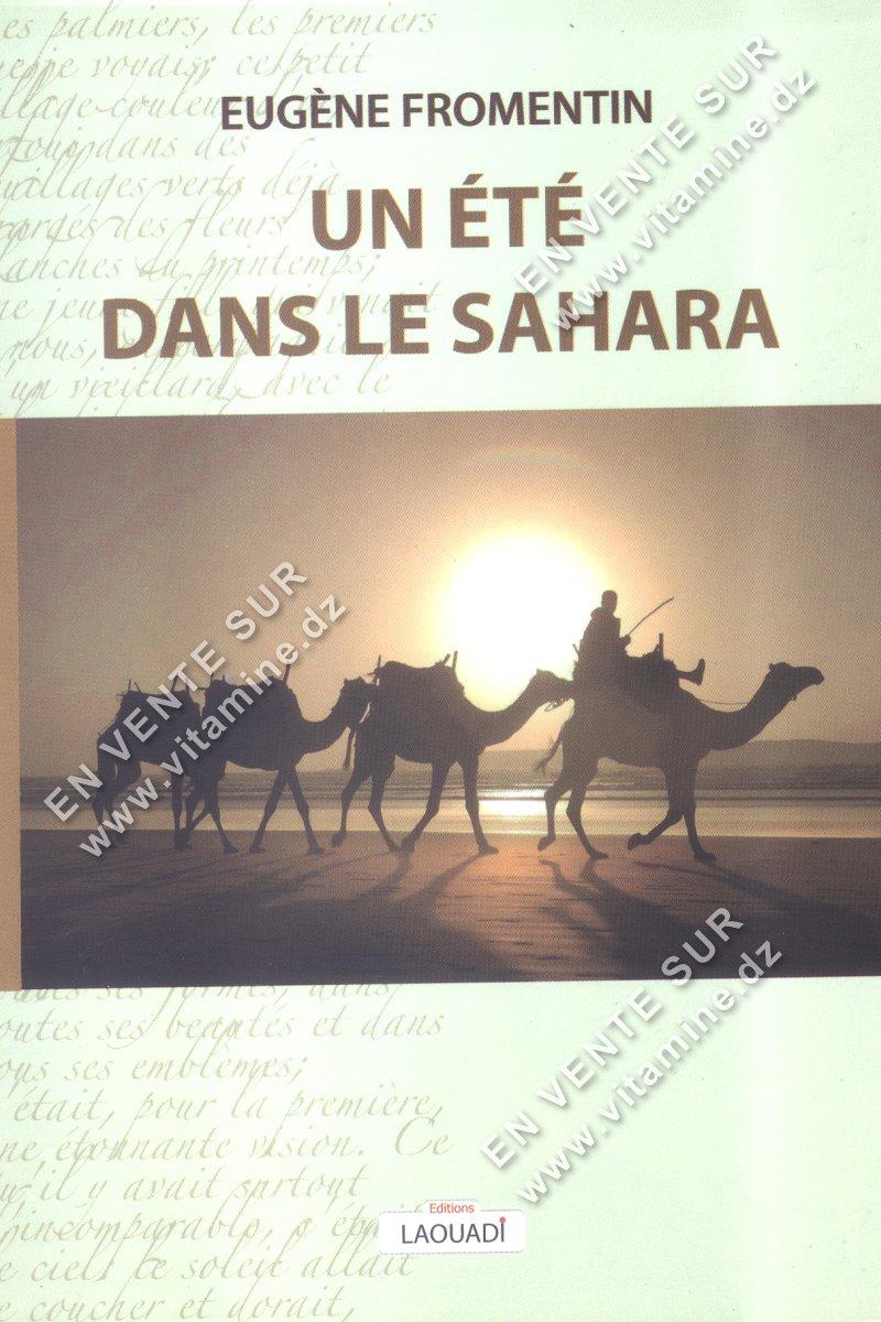 Eugène Fromentin – Un été dans le Sahara