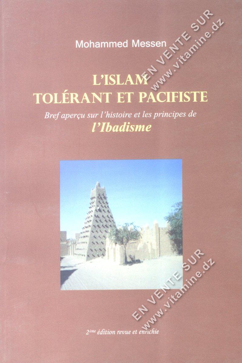 Mohammed Messen - L'Islam Tolérant et Pacifiste