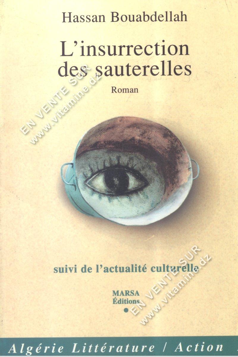 Hassan Bouabdellah - L'insurrection des sauterelles