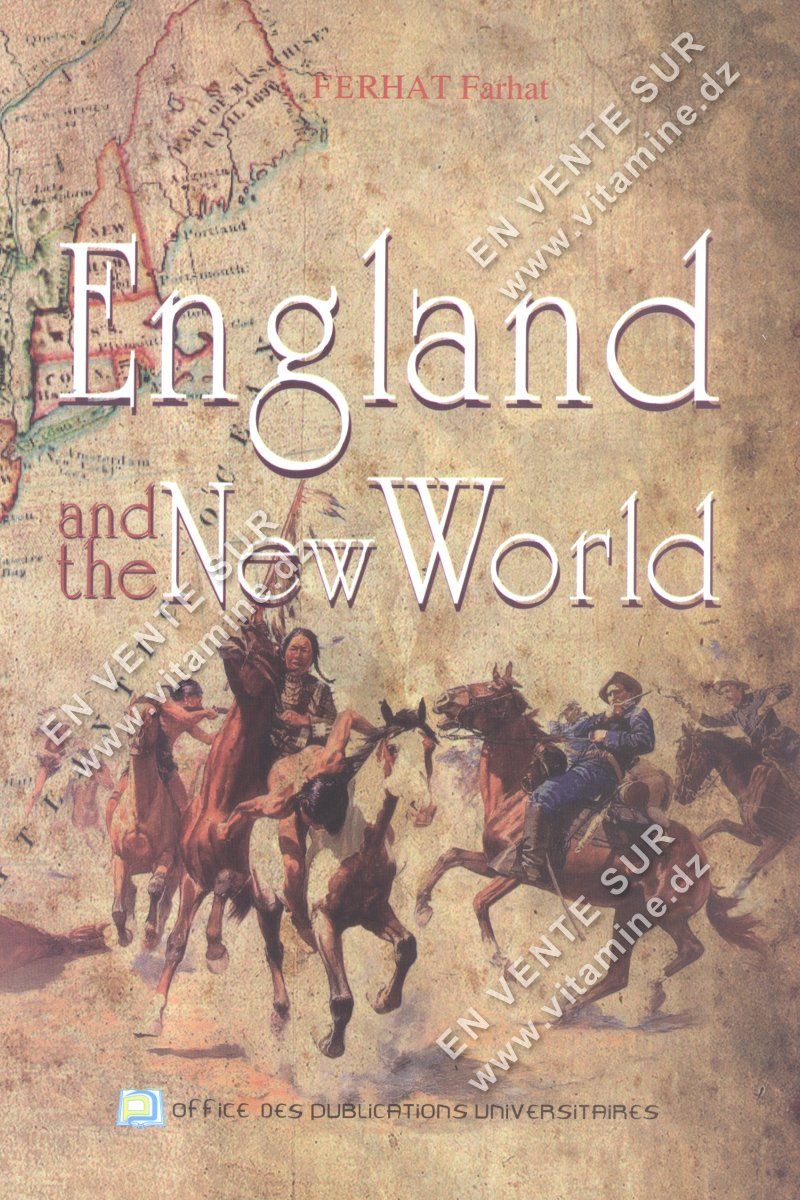 Ferhat Farhat - England and the New world