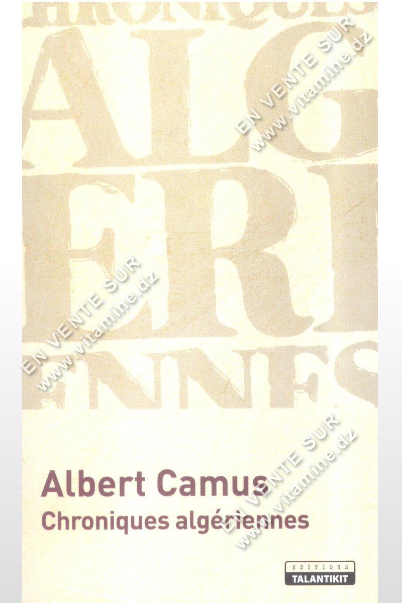 Albert Camus – Chroniques algériennes