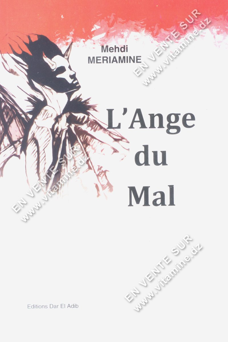 Mehdi MERIAMINE - L'ange du mal