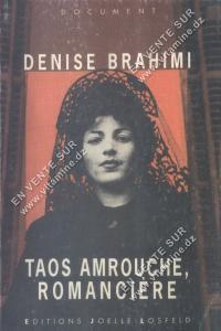 Taos Amrouche , Romancière - Denise Brahimi