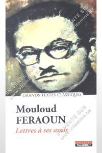 Mouloud Feraoun - Lettres à ses amis