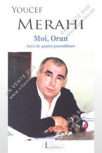 Youcef Merahi – Moi , Oran - Suivi de quatre parenthèses