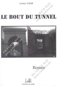 Aomar IDDIR - Le bout du tunnel